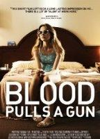Blood Pulls a Gun movie nude scenes