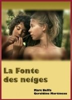 La Fonte des neiges 2009 movie nude scenes