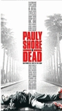 Pauly Shore Is Dead movie nude scenes