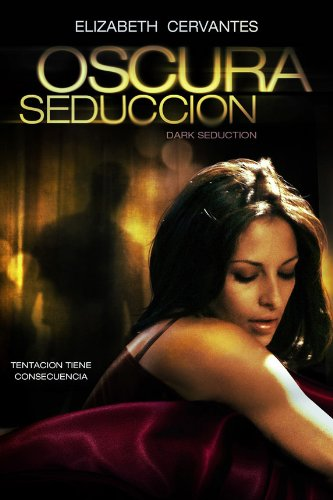 Oscura Seduccion 2010 movie nude scenes